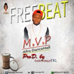 Free Beat: EveryoungzyTBG - Afro dancehall [MVP]